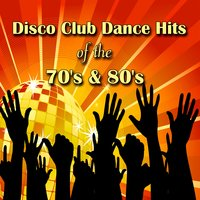 Disco Club, Vol. 3: Dance Hits of the 70's & 80's — сборник