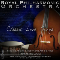 Classic Love Songs — Royal Philharmonic Orchestra