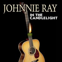 In the Candlelight — Johnnie Ray