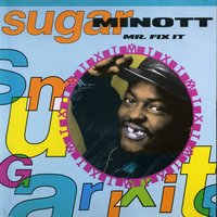 Mr. Fix It — Sugar Minott