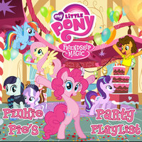 Pinkie Pie's Party Playlist — My Little Pony