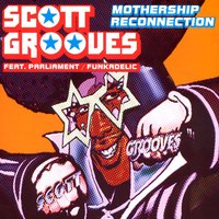Mothership Reconnection — Scott Grooves