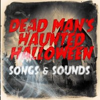 Dead Man's Halloween Songs & Sound Effects — сборник