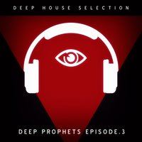 Deep Prophets - Episode 3 — сборник