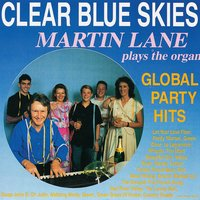 Clear Blue Skies — Martin Lane