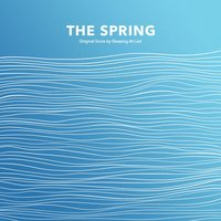The Spring — Sleeping At Last
