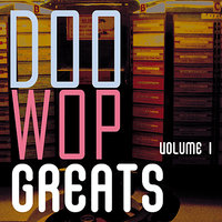 Doo Wop Greats Vol. 1 — сборник