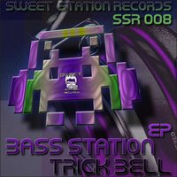 Trick Bell EP — Bass Station