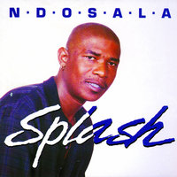 Ndosala — Splash