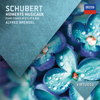 Schubert: Moments Musicaux; Piano Sonata in B Flat, D.960 — Alfred Brendel