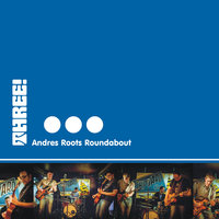 Three! — Andres Roots Roundabout
