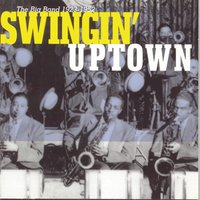 Swingin' Uptown: The Big Band (1923 - 1952) — Джордж Гершвин