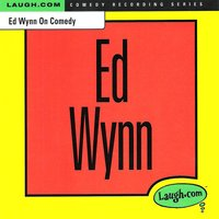 Ed Wynn on Comedy — Ed Wynn, Larry Wilde