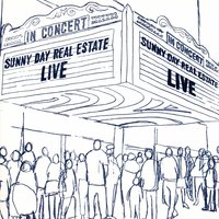 Live — Sunny Day Real Estate