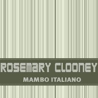 Mambo Italiano — Rosemary Clooney, Bing Crosby, Billy May Orchestra
