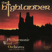 The Highlander — Marc Reift, Philharmonic Wind Orchestra