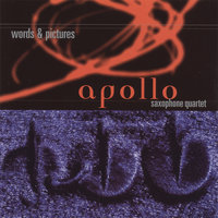 Words & Pictures — Apollo Saxophone Quartet