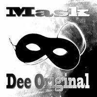 Mask — Dee Original