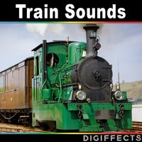 Train Sounds — Digiffects Sound Effects Library