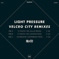 Velcro City Remixes — Light Pressure