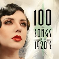 100 Songs of the 1920's — сборник
