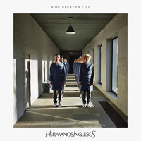 Side Effects — Hermanos Inglesos