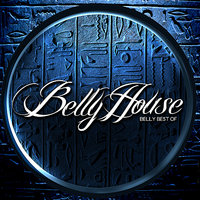 Belly Best Of Bellyhouse — Amir Sofi, Amin Sultan, Slavic Soul Party, Bellyhouse, Anoushka