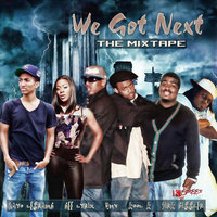 We Got Next [K-Street Records Presents:] — сборник