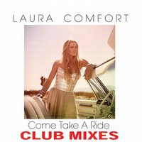 Come Take a Ride - Single — Laura Comfort