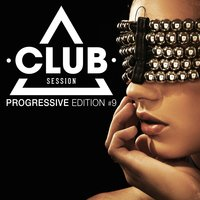 Club Session - Progressive Edition, Vol. 9 — сборник