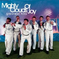 Greatest Hits — Mighty Clouds Of Joy