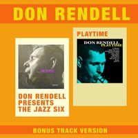 Don Rendell Presents the Jazz Six + Playtime — Don Rendell