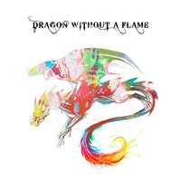 Dragon Without a Flame — Rendezvous