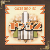 Great Songs of 1932 — сборник