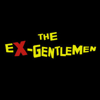 The Ex-Gentlemen EP — The Ex-Gentlemen