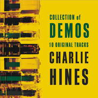 COD - Collection Of Demos — Charlie Hines