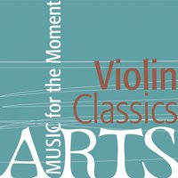 Music for the Moment: Violin Classics — сборник