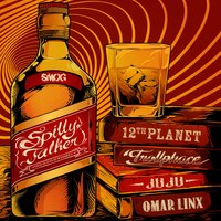 Spilly Talker — 12th Planet, Omar LinX, Juju, Trollphace