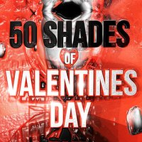 50 Shades of Valentine's Day — Love Actually