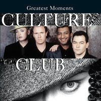 Greatest Moments — Culture Club