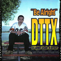 Be Alright — Roger Troutman, DTTX of Lighter Shade of Brown