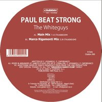 PAUL BEAT STRONG — THE WHITEGUYS