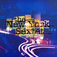 Recordando Los Sextetos — The New York Sextet