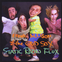 Static Radio Flux — Frank Allison & The Odd Sox