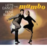 Let's Dance the Mambo — Don Ellis, Mongo Santamaria, Willie Bobo, Al Mckibbon, Jack Montrose, Rudy Calzado