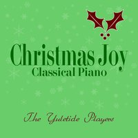 Christmas Joy Classical Piano — The Yuletide Players, Christine McLuhan, Barbara Lilly