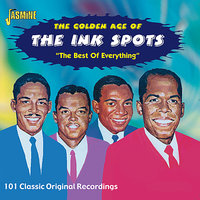 The Golden Age Of The Ink Spots -The Best Of Everything — The Ink Spots