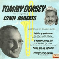 "Vintage Dance Orchestras Nº26 - EPs Collectors. ""Tommy Dorsey With His Orchestra And Lynn Roberts"" — Tommy Dorsey And His Orchestra"