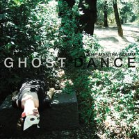 Ghost Dance — The Mantra ATSMM