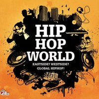 Hiphop World - Eastside? Westside? Global Hiphop! — сборник